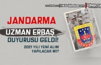 Jandarma'dan Uzman Erbaş Atama Duyurusu Yayımlandı! 2021 Uzman Erbaş Alınacak Mı?