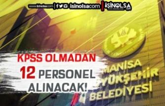 Manisa Büyükşehir Belediyesi BESOT 12 Personel Alımı Yapılacak