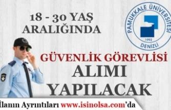 Pamukkale Üniversitesi 18-30 Yaş Arası 12 Koruma Memuru Alımı İlanı Eylül Ayı