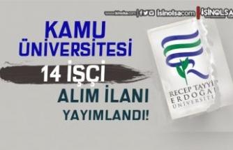 Recep Tayyip Erdoğan Üniversitesi 14 İşçi Alımı Yapılacak