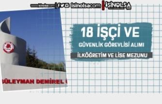 Süleyman Demirel Üniversitesi 18 İşçi ve Güvenlik Görevlisi Alımı Yapıyor