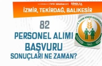 Tarım Kredi İzmir, Tekirdağ ve Balıkesir 82 Personel Alımı Sonuçları Ne Zaman?