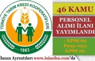 Tarım Kredi Sivas ve Malatya Bölge Birliklerinde 46 Kamu Personeli Alımı Başladı