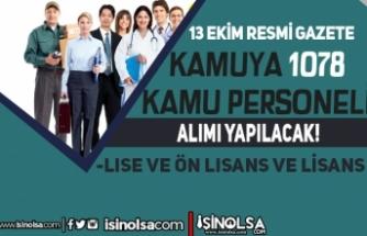 13 Ekim Resmi Gazete: Bakanlık ve Üniversitelere 1078 Kamu Personeli Alınacak
