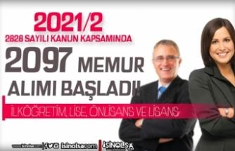 2828 Sayılı Kanun Kapsamında 2021/2 İle 2097 Memur Alımı Başladı