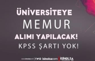 Batman Üniversitesi KPSS siz Memur Alımı İlanı Yayımlandı