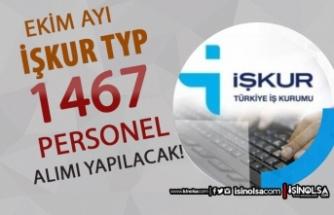 Ekim Ayı TYP İlanları: 1467 Personel Alımı Yapılacak!