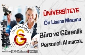 Galatasaray Üniversitesi Büro ve Güvenlik Görevlisi Alımı Yapıyor
