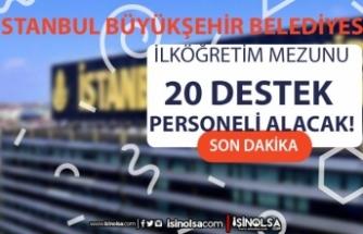 İstanbul Büyükşehir Belediyesi İSPER 20 Kış Ayı Destek Personeli Alacak!