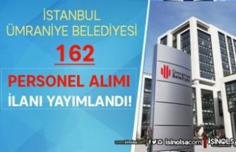 İstanbul Ümraniye Belediyesi 162 Personel Alımı Yapıyor! 14 Meslek