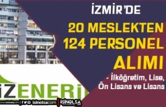 İzmir İZENERJİ 124 Personel Alımı İlanı! İlkokul, Lise, Ön Lisans ve Lisans