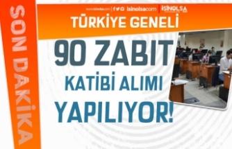Kamuya Lise Mezunu 90 Zabıt Katibi Alımı Şartları? Türkiye Geneli Dağılım?