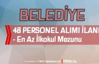 Konya Kulu Belediyesi İlkokul Mezunu 48 Personel Alımı İlanı Yayımlandı!