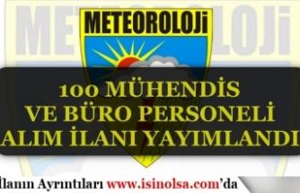 Meteoroloji Genel Müdürlüğü 100 Büro Personeli ve Mühendis Alım İlanı