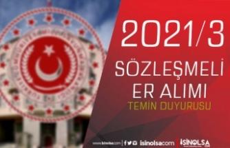 MSB Kuvvet Komutanlıkları 2021/3 Sözleşmeli Er Temini Duyurusu Yaptı