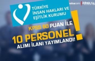 Türkiye İnsan Hakları Ve Eşitlik Kurumu ( TİHEK ) 10 Kamu Personeli Alacak