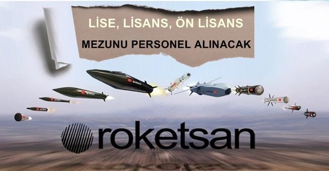Roketsan Lise, Önlisans Ve Lisans Mezunu Personel Alımı Yapacak