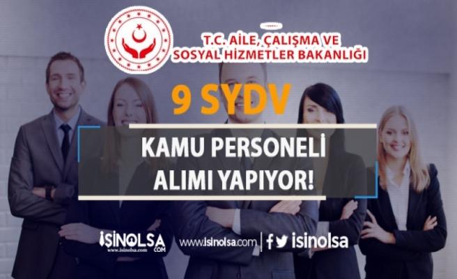 Aile Bakanlığına Bağlı 9 SYDV Kamu Personeli Alımı İçin İlan Yayımladı!