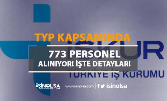 İŞKUR TYP Kapsamında Kamu Kurumlarına 773 Personel Alıyor