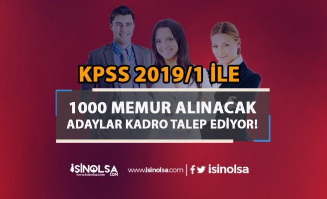 KPSS 2019/1'de Sadece 1000 Kadro Var! Adayların Kadro Talebi