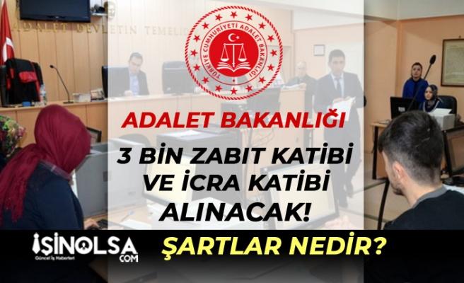 Adalet Bakanlığı 3 Bin Zabit ve İcra Katibi Alacak! Şartlar Nedir?