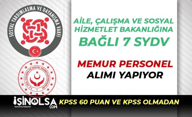 Aile Bakanlığına Bağlı 7 SYDV Memur Personel Alımı: KPSS 60 Puan ve KPSS'siz