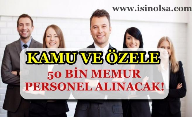 Başkan Erdoğan'ın Talimatı ile 50 Bin Memur Personel Alımı Yapılacak