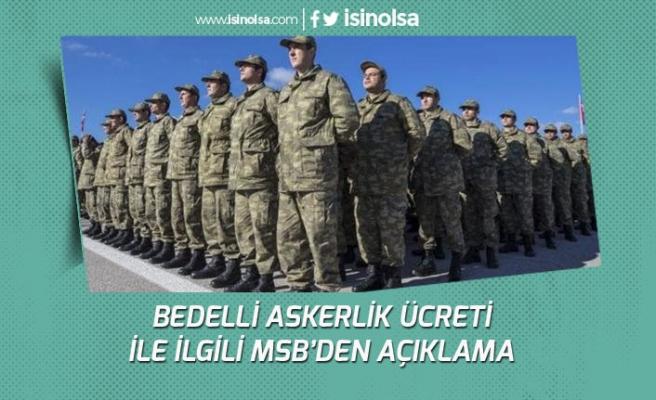 Bedelli Askerik Ücreti İçin Milli Savunma Bakanlığından Açıklama!
