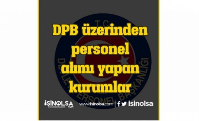 DPB'de Yayımlanan Personel Alımları! Hangi Kurum Alım Yapıyor?