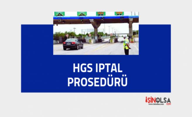 HGS İptal Prosedürü: 2019 Güncel Anlatım