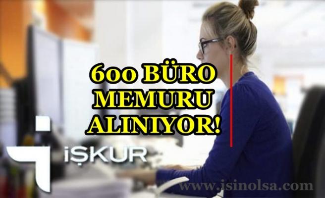İŞKUR Büro Memurluğu İçin 600'den Fazla Alım