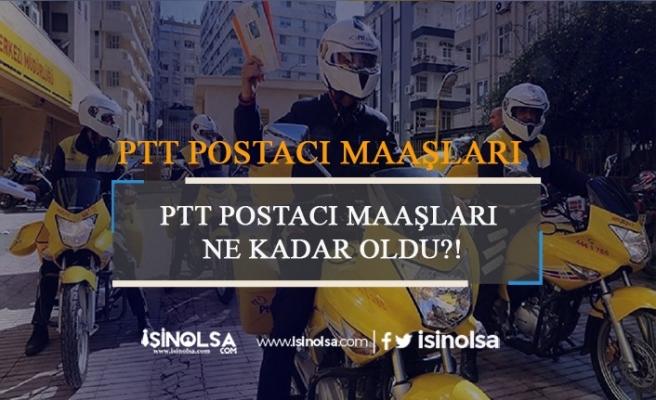 PTT Postacı Maaşları Ne Kadar?