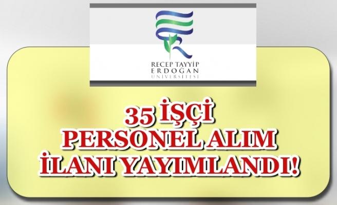 Recep Tayyip Erdoğan Üniversitesi 35 Personel Alımı Yapıyor! Kura İle