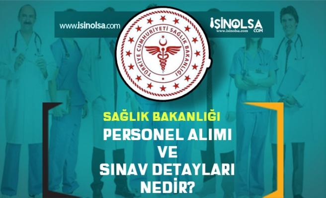 Sağlık Bakanlığı Personel Alımı ve Sınav Detayları Neler?