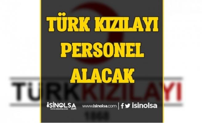Türk Kızılayı Personel Alımı İlanları Güncellendi