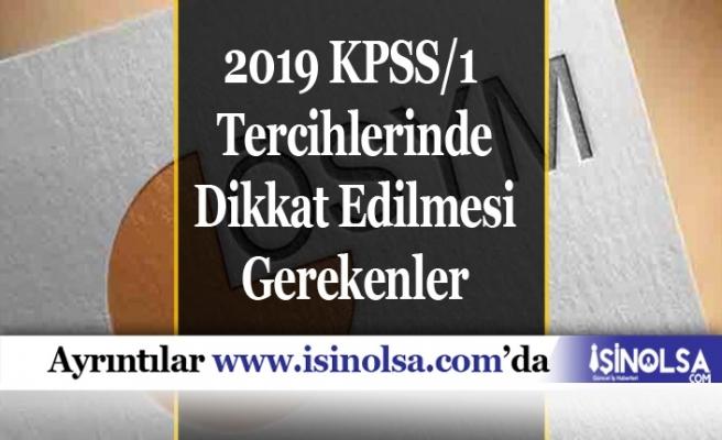 2019 KPSS/1 Tercihlerinde Dikkat Edilmesi Gerekenler
