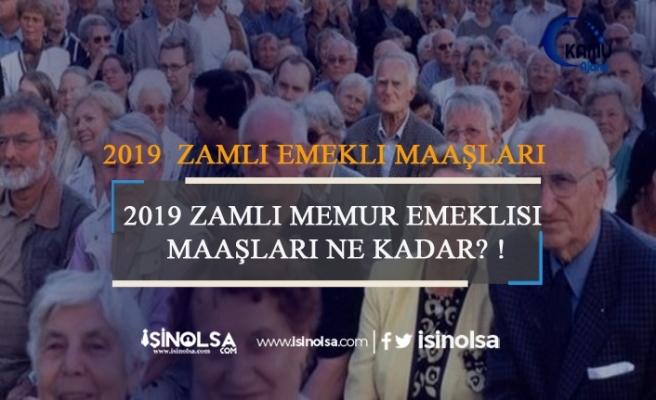 2019 Zamlı Memur Emeklisi Maaşları Ne Kadar?