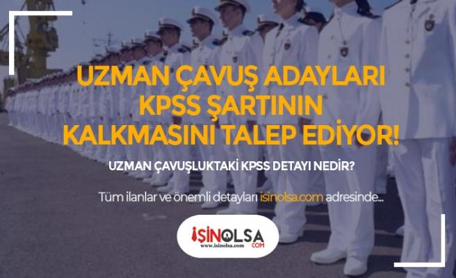 Adaylar Uzman Çavuş Alımında KPSS Şartının Kalkmasını İstiyor!