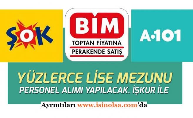 Bim, A101, Şok İŞKUR ile Yüzlerce Personel Alımı! Kasiyer, Satış Personeli, Reyoncu, Müdür!