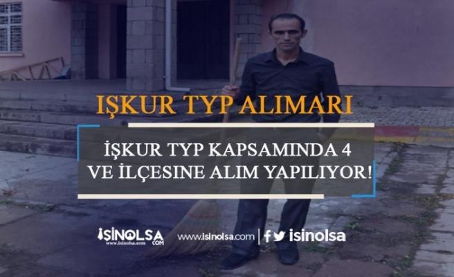 İŞKUR TYP Kapsamında 4 İl ve İlçe Yüzlerce Personel Alımı Yapılıyor
