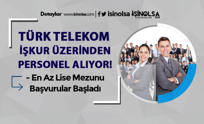 İŞKUR Üzerinden Türk Telekom Bayileri 31 Personel Alımı Yapıyor!