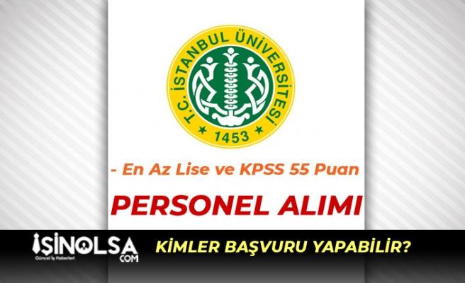 İstanbul Üniversitesi Sağlık Personeli Alıyor! Lise, Ön Lisans veya Lisans