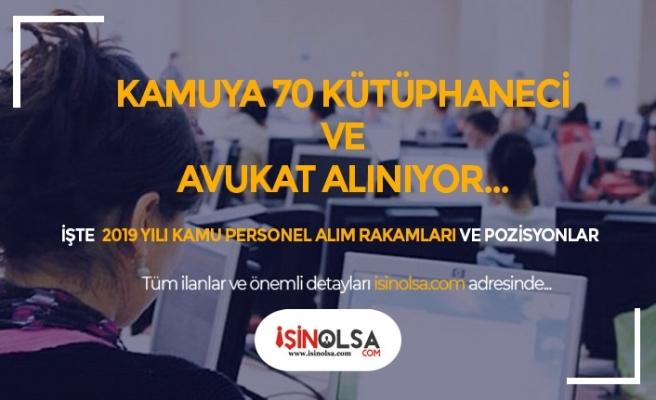 Kamuya 70 Kütüphaneci, Avukat ve Eksper Alınıyor