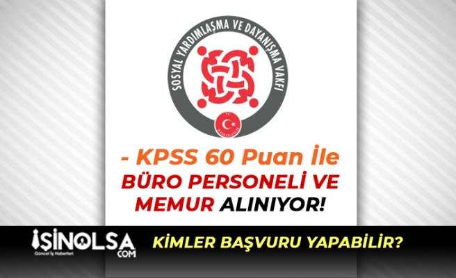 KPSS 60 Puan İle SYDV'ler Büro Görevlisi ve Memur Alınıyor