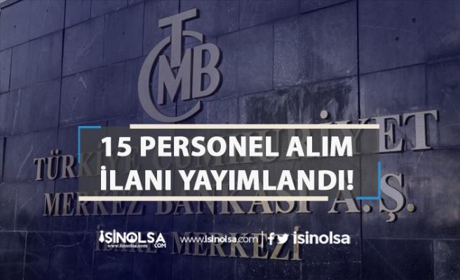 Merkez Bankası Kadrolu 15 Personel ( Araştırmacı ) Alım İlanı