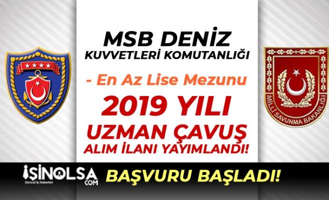 MSB DKK En Az Lise Mezunu 2019 Yılı Uzman Çavuş Alım İlanı Yayımlandı!