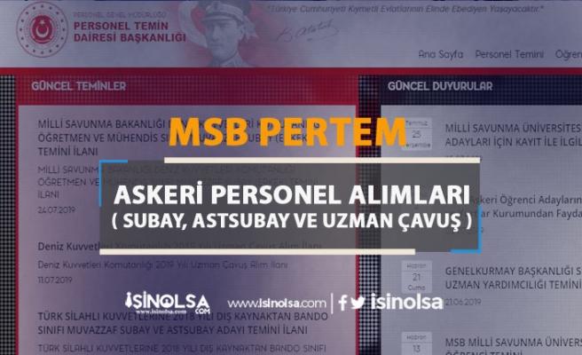 MSB PERTEM Askeri Personel ( Subay, Astsubay ve Uzman Çavuş ) Alımları