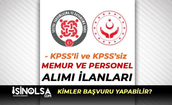 Sosyal Yardımlar Genel Müdürlüğü KPSS'li KPSS'siz Memur ve Personel Alımı