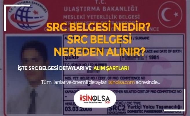 SRC Belgesi Nedir? Nasıl Alınır?