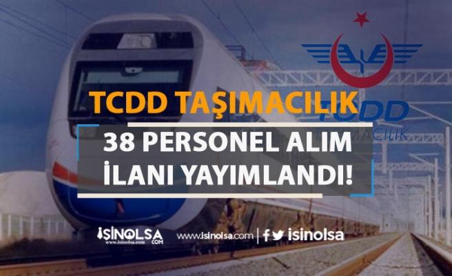 TCDD Taşımacılık 38 Personel Alımı Yapacak! Şehre Göre Kadro Dağılımı